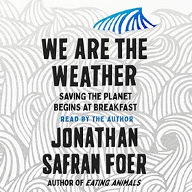We Are The Weather Saving The Planet Begins At Breakfast Gallery Image #2