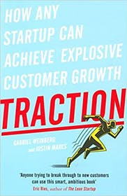 Traction: How any Startup can achieve explosive customer growth Gallery Image #2