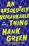 An Absolutely Remarkable Thing Kindle Edition